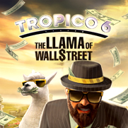 C21-4 Tropico 6: The Llama of Wall Street